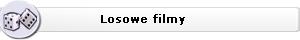 Losowe filmy